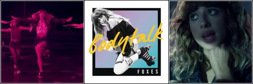 Foxes - Body Talk