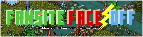 Fansite Faceoff: Habbox & HabboQuests - 18th Nov (11am GMT)
